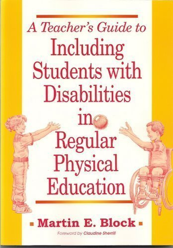 A Teacher's Guide to Including Students With Disabilities in Regular Physical Education: ...
