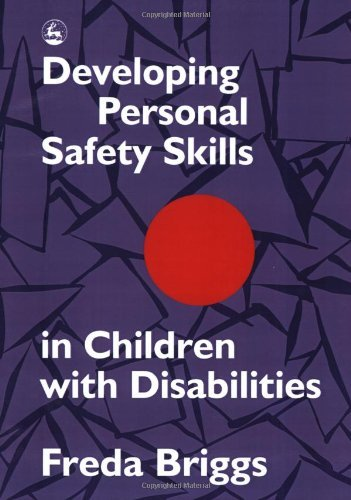 9781557661845: Developing Personal Safety Skills in Children With Disabilities