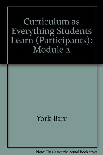 Curriculum As Everything Students Learn in School: Robi M. Kronberg;