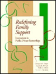 9781557662170: Redefining Family Support: Innovations in Public-Private Partnerships (Family, Community, and Disability, Vol 1)