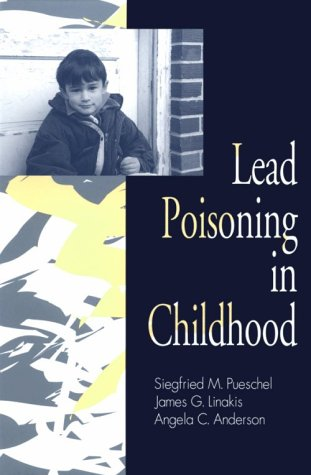 9781557662323: Lead Poisoning in Childhood