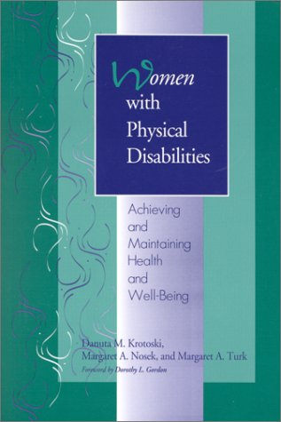 9781557662347: Women With Physical Disabilities: Achieving and Maintaining Health and Well-Being