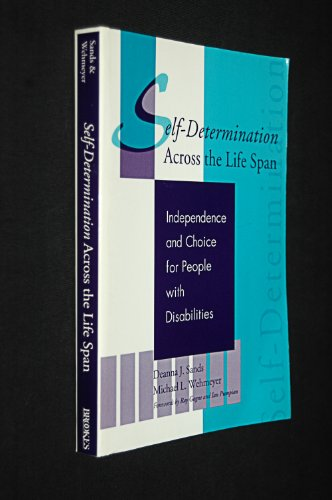 9781557662385: Self-Determination Across the Life Span: Independence and Choice for People With Disabilities