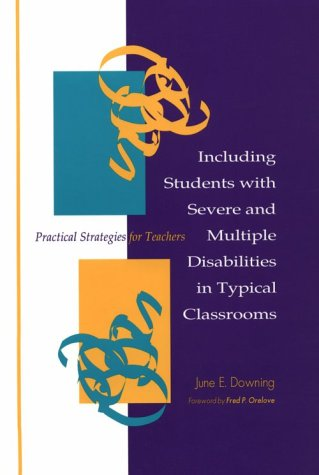 9781557662392: Including Students with Severe and Multiple Disabilities in Typical Classrooms: Practical Strategies for Teachers