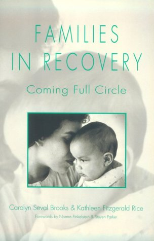 Families in Recovery: Coming Full Circle: Carolyn Seval Brooks,