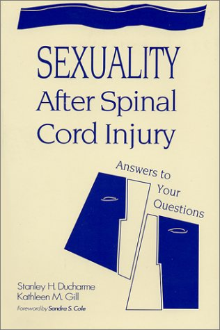 9781557662651: Sexuality After Spinal Cord Injury: Answers to Your Questions