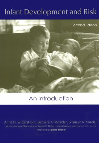 Infant Development and Risk : An Introduction
