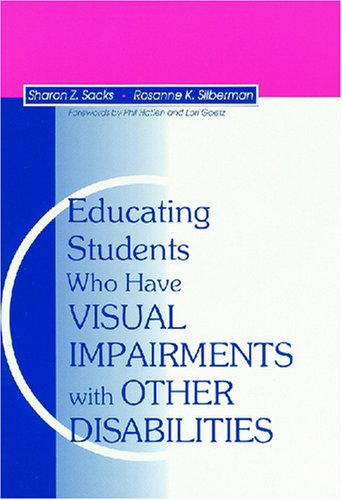 9781557662804: Educating Students Who Have Visual Impairments With Other Disabilities