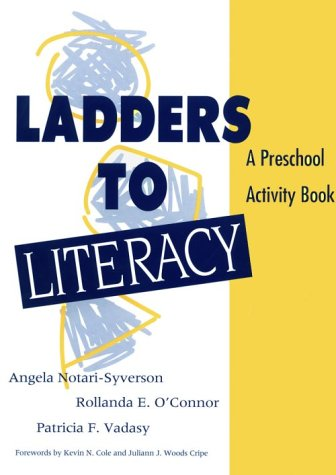 9781557663177: Ladders to Literacy: A Preschool Activity Book