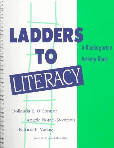 9781557663184: Ladders to Literacy: A Kindergarten Activity Book