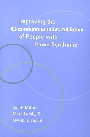 9781557663504: Improving the Communication of People with Down Syndrome