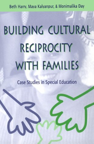 9781557663771: Building Cultural Reciprocity With Families: Case Studies in Special Education