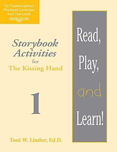 9781557664037: Read, Play, and Learn!® Module 1: Storybook Activities for The Kissing Hand