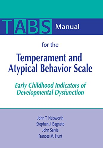 9781557664228: Manual for the Temperament and Atypical Behavior Scale (TABS): Early Childhood Indicators of Developmental Dysfunction