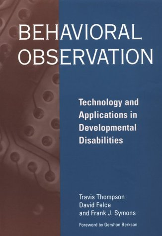 9781557664518: Behavioral Observation: Technology and Applications in Developmental Disabilities