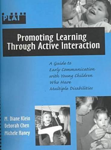 Promoting Learning Through Active Interaction : A: M. Diane Klein;