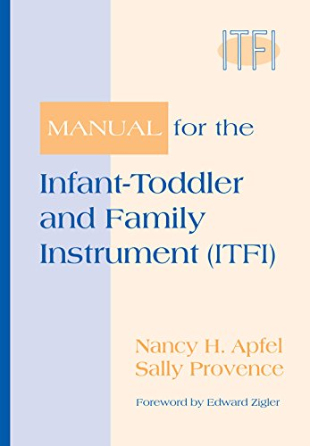 9781557664938: Manual for the Infant-Toddler and Family Instrument (ITFI)