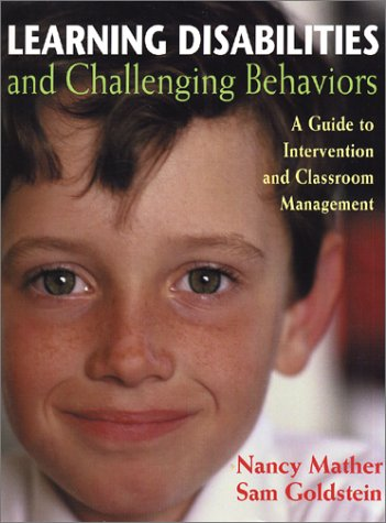 9781557665003: Learning Disabilities and Challenging Behaviors: A Guide to Intervention and Classroom Management