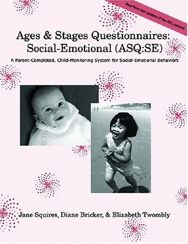 9781557665324: Ages & Stages Questionnaires: Social-Emotional : A Parent-Completed, Child-Monitoring System for Socia-Emotional Behaviors