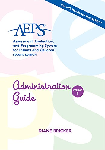 AEPS Administration Guide (AEPS: Assessment, Evalutaion, and: Kristie Pretti-Frontczak; J.