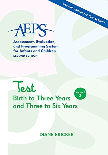 2: Assessment, Evaluation, and Programming System for Infants and Children , Second Edition, Test: Birth to Three Years and Three to Six Years