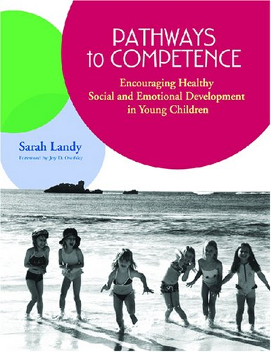 9781557665775: Pathways to Competence: Encouraging Healthy Social and Emotional Development in Young Children