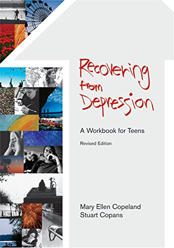 Recovering from Depression: A Workbook for Teens (Revised Edition) (Paperback): Stuart A. Copans