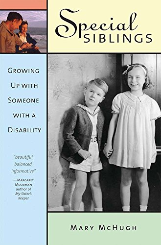 9781557666079: Special Siblings: Growing up with Someone with a Disability