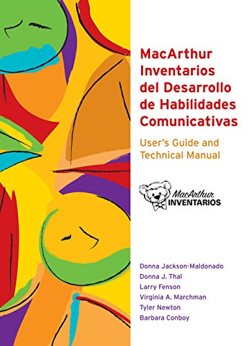 9781557666178: MacArthur Inventarios Del Desarrollo de Habilidades Comunicativas (Inventarios) User's Guide and Technical Manual