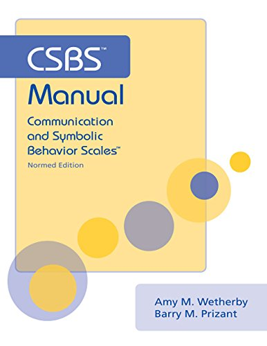 9781557666673: CSBS Manual: Communication and Symbolic Behavior Scales (CSBS), Normed Edition