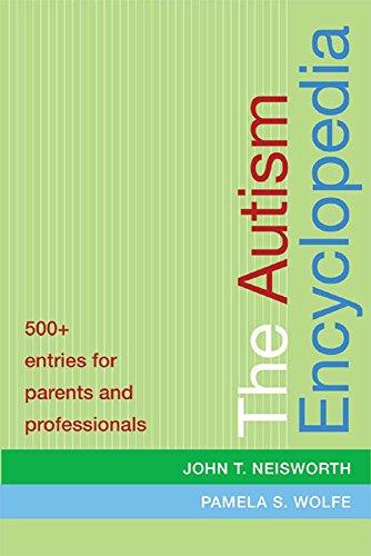 9781557666710: The Autism Encyclopedia