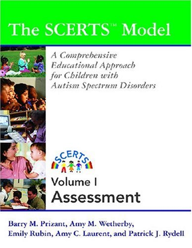 9781557666895: The SCERTS Model: A Comprehensive Educational Approach for Young Children with Autism Spectrum Disorders: Vol I