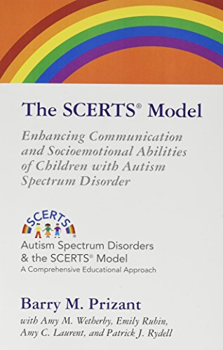 The Scerts Model: Enhancing Communication and Socioemotional: Prizant, Barry M.,