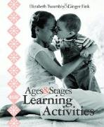 9781557667700: Ages & Stages Learning Activities
