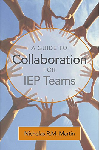 9781557667908: A Guide to Collaboration for IEP Teams
