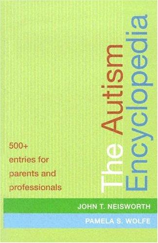 9781557667953: The Autism Encyclopedia