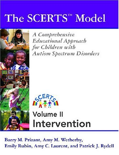 The Scerts Model Program Planning And Intervention: Amy M. Wetherby;