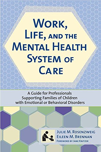 """Work, Life, and the Mental Health System: Rosenzweig """"Ph.D. LCSW"""","""