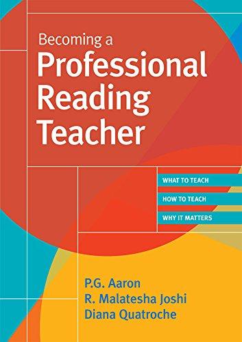 Becoming A Professional Reading Teacher: P. G., Ph.D.