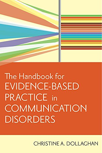 9781557668707: The Handbook for Evidence-Based Practice in Communication Disorders