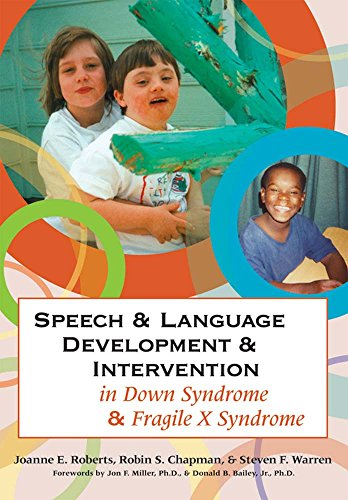 Speech and Language Development and Intervention in: Roberts Ph.D., Joanne
