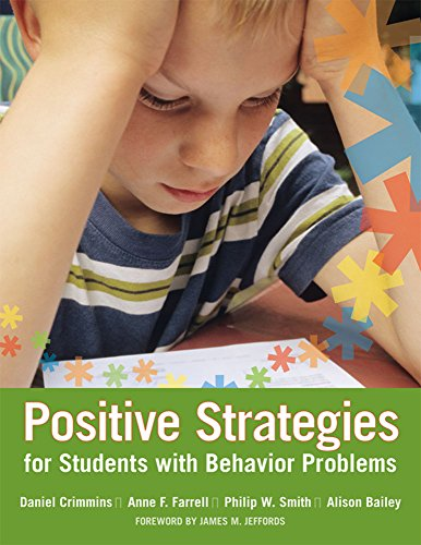 Positive Strategies for Students with Behavior Problems: Crimmins Ph.D., Daniel,