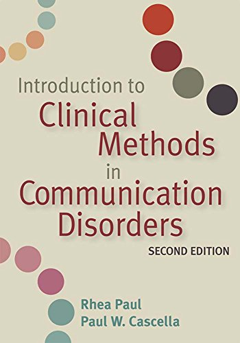 9781557668790: Introduction to Clinical Methods in Communication Disorders, Second Edition
