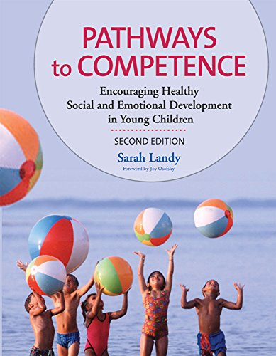 9781557668912: Pathways to Competence: Encouraging Healthy Social and Emotional Development in Young Children, Second Edition
