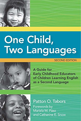 9781557669216: One Child, Two Languages: A Guide for Early Childhood Educators of Children Learning English as a Second Language, Second Edition