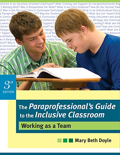 The Paraprofessional's Guide to the Inclusive Classroom: Doyle Ph.D., Mary