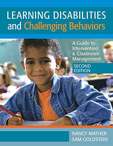 9781557669353: Learning Disabilities and Challenging Behaviors: A Guide to Intervention & Classroom Management