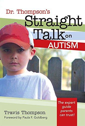Dr. Thompson's Straight Talk On Autism: Travis Thompson