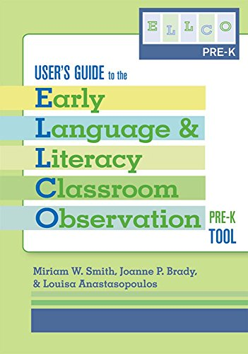 9781557669469: User's Guide to the Early Language and Literacy Classroom Observation Tool, Pre-K (ELLCO Pre-K)