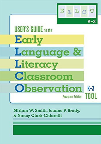 9781557669483: User's Guide to the Early Language and Literacy Classroom Observation Tool, K-3 (ELLCO K-3), Research Edition